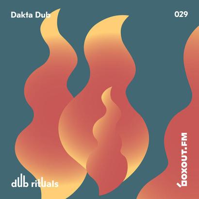 Dub Rituals 029 - Dakta Dub