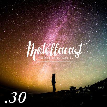 DJ MoCity - #motellacast E30