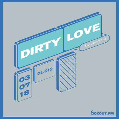 Dirty Love 010 - Jamblu