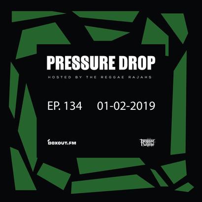 Pressure Drop 134 - Diggy Dang | Reggae Rajahs