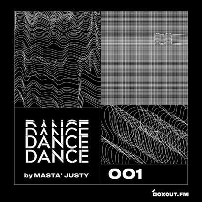 Dance Dance 001 - Masta Justy
