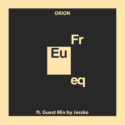 Euphonic Frequencies 001 - Orion (Ft. Guest Mix by Jessko)