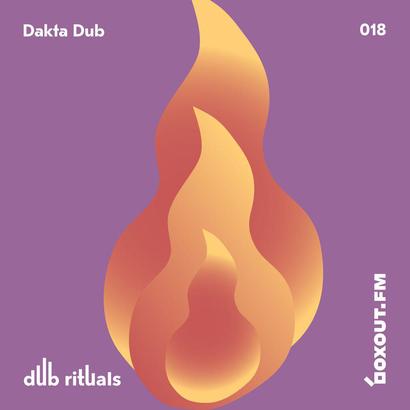 Dub Rituals 018 - Dakta Dub