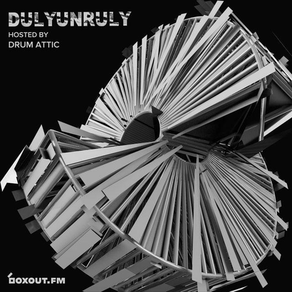 DulyUnruly 005 - Drum Attic