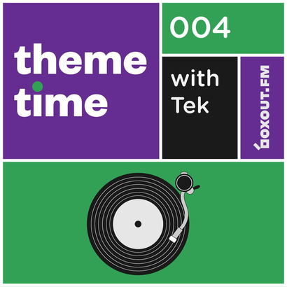 Theme Time 004 : Sonic Dissonance - Tek
