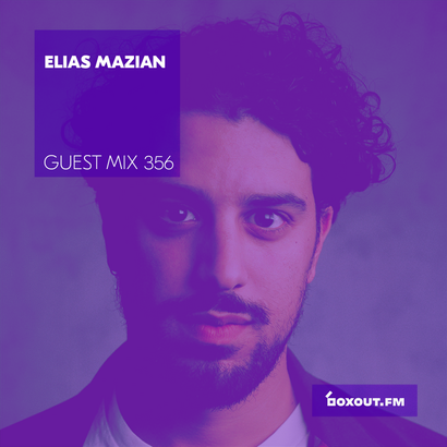 Guest Mix 356 - Elias Mazian