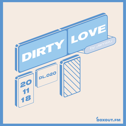 Dirty Love 020 - Jamblu