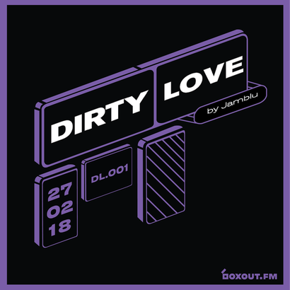Dirty Love 001 - Jamblu