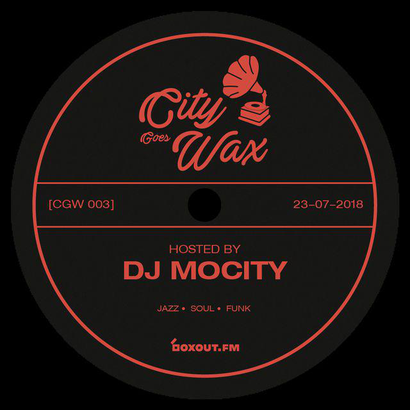 City Goes Wax 003 - DJ MoCity