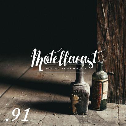DJ MoCity - #motellacast E91