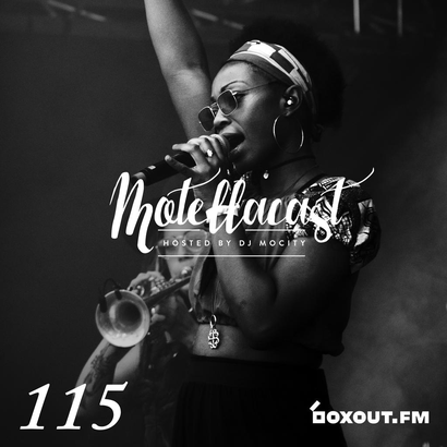 DJ MoCity - #motellacast E115 - now on boxout.fm