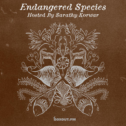 Endangered Species 003 - Sarathy Korwar