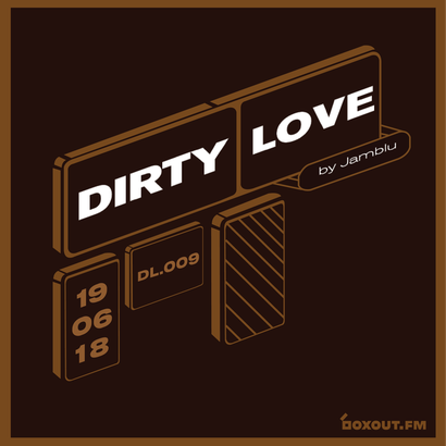 Dirty Love 009 - Jamblu