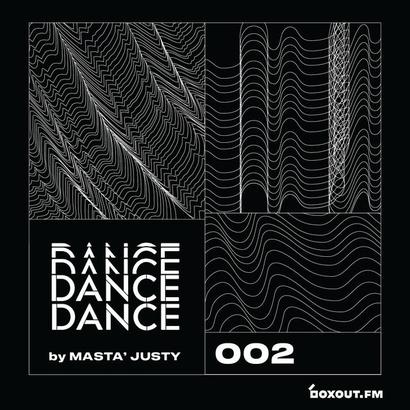 Dance Dance 002 - Masta Justy