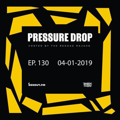 Pressure Drop 130 - Diggy Dang | Reggae Rajahs