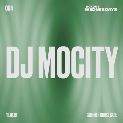 Boxout Wednesdays 094.1 - DJ MoCity