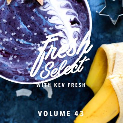 Fresh Select Vol 43 NEW Devonwho | Gramatik | Tora |Giorgio Oehlers | Simbad | Mall Grab + MORE!