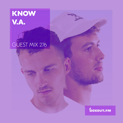 Guest Mix 276 - Know V.A.