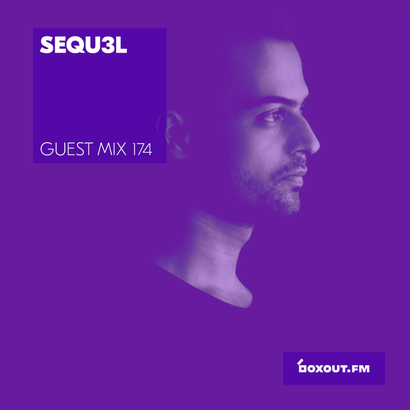 Guest Mix 174 - SEQU3L