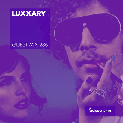 Guest Mix 286 - Luxxury