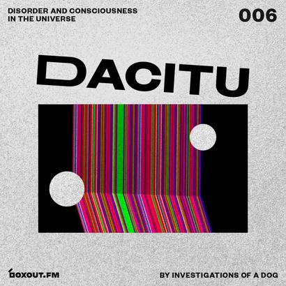 DACITU 006 - Investigations Of A Dog