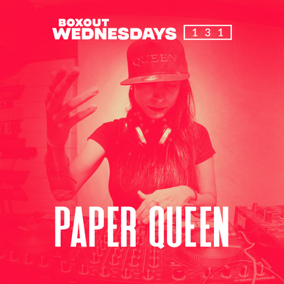 Boxout Wednesdays 131.3 - Paper Queen
