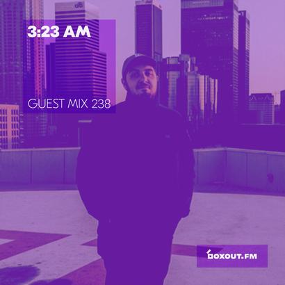 Guest mix 238 - 3:23 AM