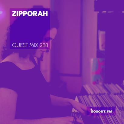 Guest Mix 288 - Zipporah