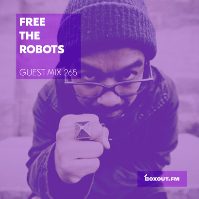 Guest Mix 265 - Free The Robots