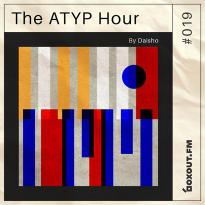 The Atyp Hour 019 - Daisho (Ft. Guest Mix by Magnus P.I)
