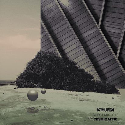 KRUNK Guest Mix 013 :: Cosmic Attic