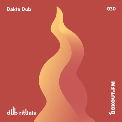 Dub Rituals 030 - Dakta Dub