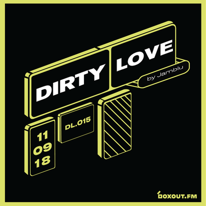 Dirty Love 015 - Jamblu