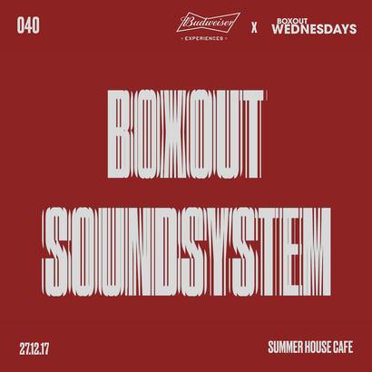 Budweiser x BW040.1 - Boxout Soundsystem (Part 1)