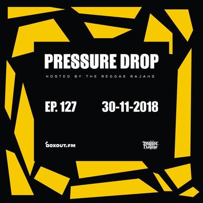 Pressure Drop 127 - Diggy Dang | Reggae Rajahs