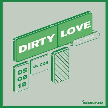 Dirty Love 008 - Jamblu