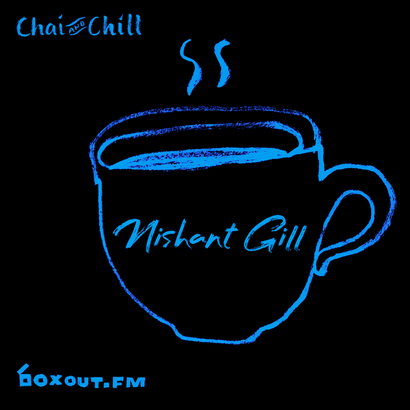 Chai and Chill 075 - Nishant Gill