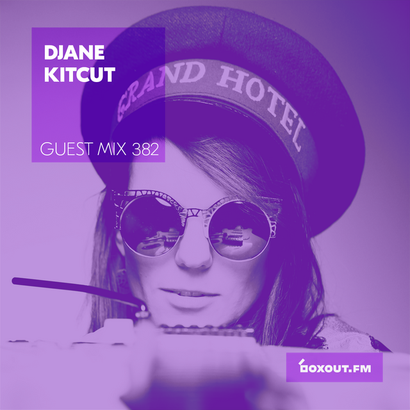 Guest Mix 382 - DJane KitCut