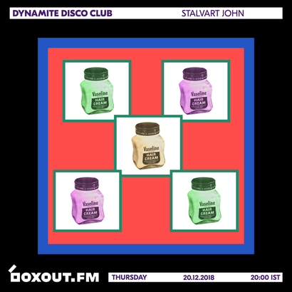 Dynamite Disco Club 021 - Stalvart John