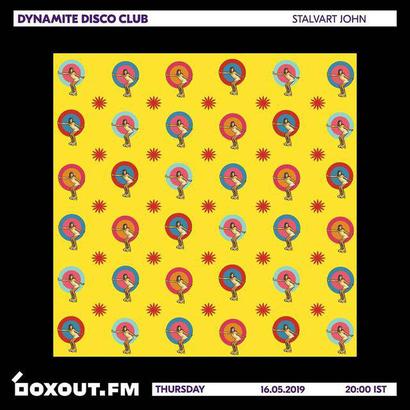 Dynamite Disco Club 026 - Stalvart John