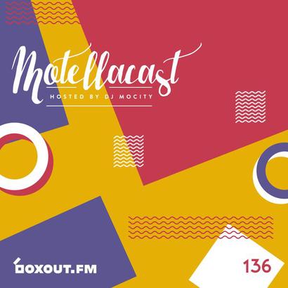 Motellacast 136 - DJ MoCity