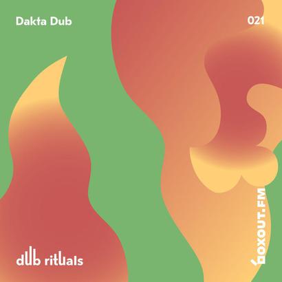 Dub Rituals 021 - Dakta Dub