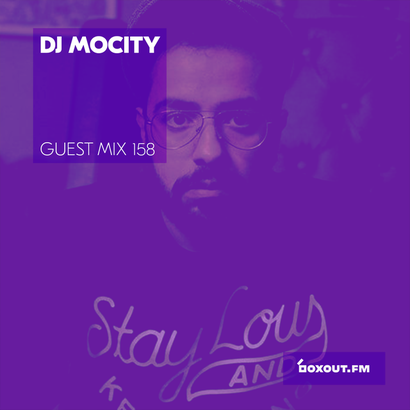 Guest Mix 158 - DJ MoCity (Vaayu pop-up)