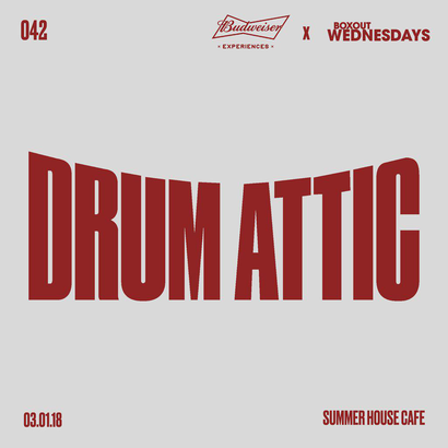 Budweiser x BW042 - Drum Attic