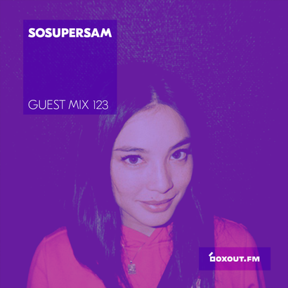 Guest Mix 123 - SoSuperSam (Soulection)