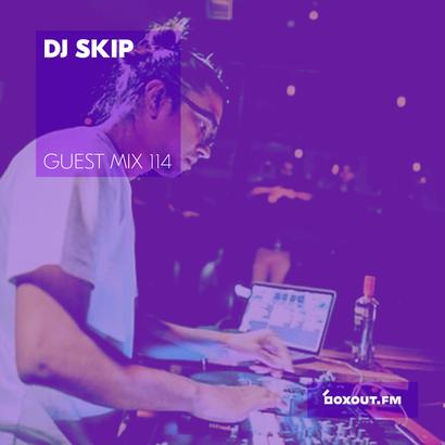 Guest Mix 114 - DJ SKIP