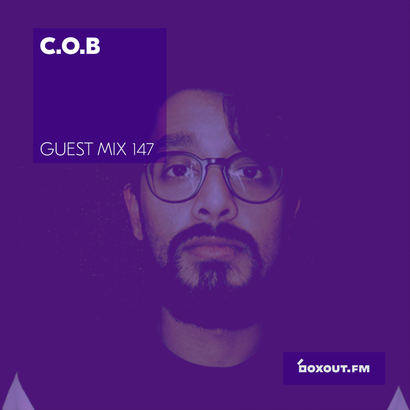 Guest Mix 147 - C.O.B | The 264 Cru