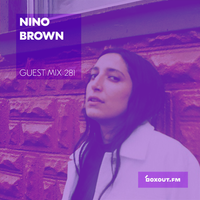 Guest Mix 281 - Nino Brown