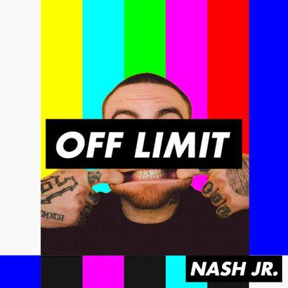 OFF LIMIT 007 - Nash Jr