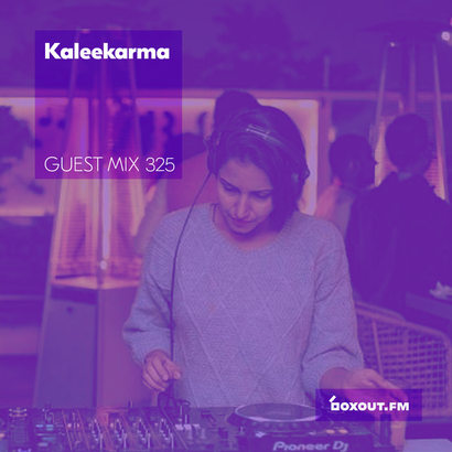 Guest Mix 325 - Kaleekarma